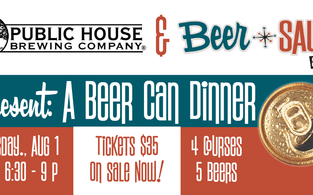 Public House & BeerSauce to Host A Beer Can Dinner!